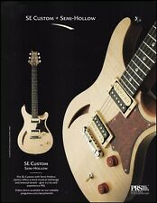 The PRS SE Custom Semi-Hollow Body guitar 2008 ad 8 x 11 advertisement print
