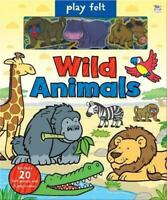 Play Felt Wild Animals (Soft Felt Play Books) by Graham, Oakley, NEW Book, FREE