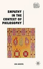 Renewing Philosophy: Empathy in the Context of Philosophy by Lou Agosta...