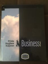 Business by Robert J. Hughes, William M. Pride and Jack R. Kapoor (2009,...