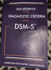 Desk Reference to the Diagnostic Criteria from DSM-5(TM)