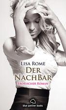 Der NachBar | Erotischer Roman von Lisa Rome | blue panther books