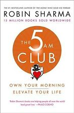 5 Am Club : Own Your Morning. Elevate Your Life., Paperback by Sharma, Robin,...