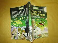 MARTIN MYSTERE STORIE DA ALTROVE L'UOMO CHE RACCONTAVA STORIE NOVEMBRE 2001