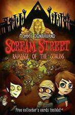 Scream Street: Rampage of the Goblins: Bk. 10: Rampage of the Goblins by Tommy D