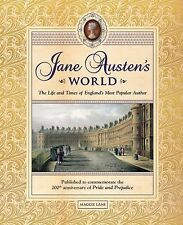 Jane Austen's World : The Life and Times of England's Most Popular Author by Ma…