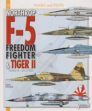 Planes & Pilots - Northrop F-5 Freedom Fighter & Tiger II 1954-2012 (F-5A, F-5E)