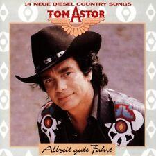 Tom Astor Allzeit gute Fahrt-14 neue Diesel Country Songs (1992) [CD]