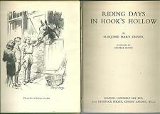 MARJORIE MARY OLIVER RIDING DAYS IN HOOKS HOLLOW 1ST EDITION 1944 HORSE PONY