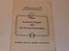 1952 robert Bosch STUTTGART RQ KULISSEN REGLER FÜR EINSPRITZPUMPEN pumpen