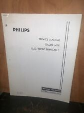 Philips GA202 Electronic Turntable Service Manual Schematics Parts List.