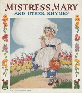 Mistress Mary and Other Rhymes 1940 Samuel Gabriel Sons Picture Book