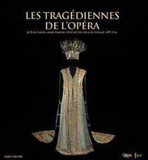 Les tragédiennes de l'Opéra - De Rose Caron à Fanny Heldy - BNF Opéra de Paris
