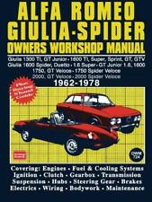 Alfa Romeo Giulia & Spider 1962-1978 Owners Workshop Manual: Easy to Use, Fully