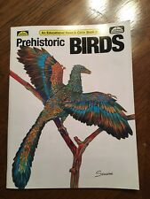 Prehistoric Birds - An Educational Read & Coloring Book / Great For Kids