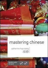 Mastering Chinese with Two Audio CDs, .., Xiang, Catherine Hua, Very Good, 2011-
