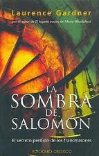 La Sombra De Salomon/ the Shadow of Solomon: El Secreto Perdido De Los