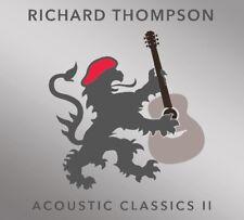 RICHARD THOMPSON - ACOUSTIC CLASSICS II   CD NEUF