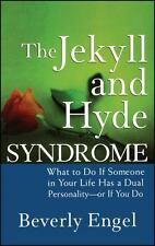 The Jekyll and Hyde Syndrome: What to Do If Someone in Your Life Has a-ExLibrary
