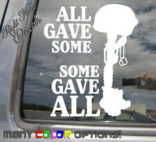 All Gave Some Some Gave All - Honor Soldier - Car Auto Vinyl Decal Sticker 09002