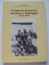 CRONACHE di GUERRA FRA RENO E SAMOGGIA (1943-45) ...LINEA GOTICA ...2a WW