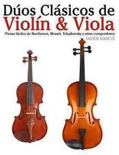 Dúos Clásicos de Violín and Viola : Piezas Fáciles de Beethoven, Mozart,...