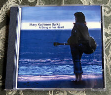 Mary Kathleen Burke A Song in Her Heart - EUC Music CD