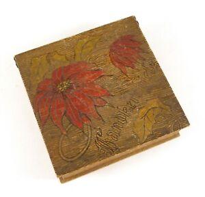 Antique Pyrography Handkerchief Box Painted Poinsettia Raised Grain Wood ca 1900