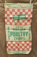Vintage PURINA POULTRY CHOWS 50#  Feed Seed Burlap Sack Bag Gunny Sack