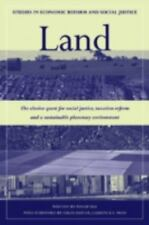 Land: The Elusive Quest for Social Justice, Taxation Reform and a Sustainable Pl