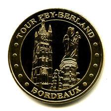 33 BORDEAUX Tour Pey-Berland, 2017, Monnaie de Paris