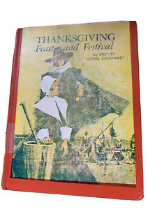 Thanksgiving Feast and Festival MILDRED CORELL LUCKHARDT ex library