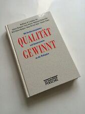 Qualität gewinnt Mit Hochleistungskultur und Kundennutzen an die Weltspitze