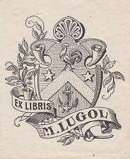 § EX-LIBRIS HÉRALDIQUE M. LUGOL, XIXème siècle §