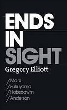 Termina in vista: Marx/Fukuyama/Hobsbawm/Anderson, Gregory Elliott, NUOVO LIBRO mon00000