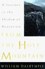 From the Holy Mountain: A Journey in the Shadow of Byzantium-ExLibrary