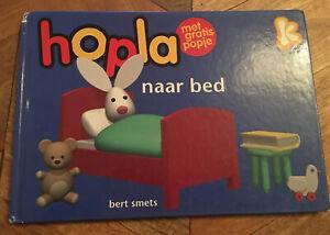 Hopla Naar Bed By Bert Smets IN DUTCH