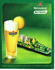 Publicité Advertising 088  2010   la bière Heineken be Fresh
