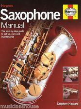 Haynes manuel de maintenance saxophone sax réparation Livre pads dernières version 2015 NOUVEAU