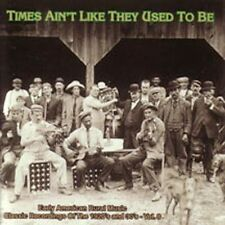 Times Ain't Like They Used to Be, Vol. 8: Early American Rural Music CD