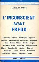 Lancelot Whyte = L'INCOSCIENT AVANT FREUD