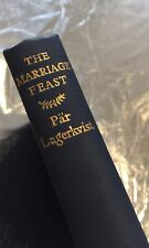 The Marriage Feast By Par Lagerkvist (HC,1955) Chatto & Windus London Publishers