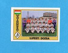 EUROFOOTBALL 76/77-PANINI-Figurina n.179-UJPESTI DOZSA-TEAM-UNGHERIA-Recuperata
