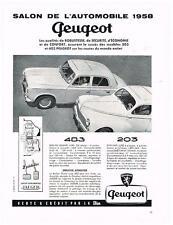 PUBLICITE ADVERTISING  1958  PEUGEOT  203 403  SALON AUTOMOBILE