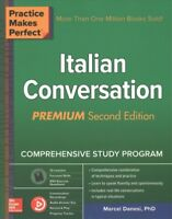 Practice Makes Perfect Italian Conversation, Paperback by Danesi, Marcel, Bra...