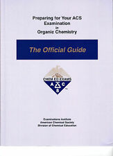 Preparing for Your ACS Examination in Organic Chemistry : The Official Guide...