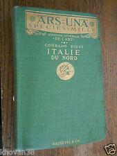 Ars Una Italie du Nord Corrado Ricci Livre Art Hachette Ex-libris