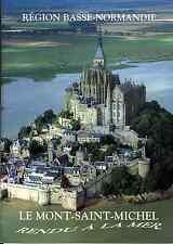 Le Mont Saint-Michel rendu à la mer.Manche,dossier documentaire