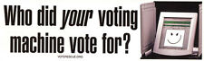 Who Did Your Voting Machine Vote For? - Magnetic Bumper Sticker Magnet
