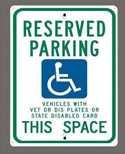"""RESERVED PARKING-Veterans Disabled plates or card ."" metal sign- 9""x12"""
